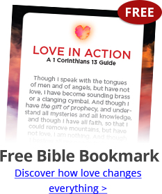 Free Bible Bookmark; Discover how love changes everything