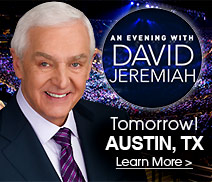 Dr. David Jeremiah - Tomorrow in Austin, TX