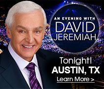Dr. David Jeremiah - Tonight in Austin, TX