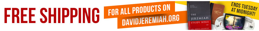 FREE SHIPPING for all products on DavidJeremiah.org - Ends Tuesday at Midnight!