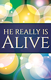 Easter Message: He Really is Alive