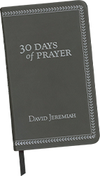 New from David Jeremiah: 30 Days of Prayer