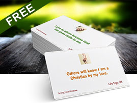 FREE cards with daily practical reminders for living out the Christian life.