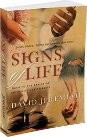 Signs of Life, by Dr. David Jeremiah
