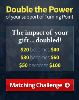 Double the Power of your support of Turning Point, Matching Challenge, Learn More