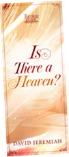 Is There A Heaven? - Learn More