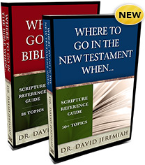 Where To Go in the Bible When...