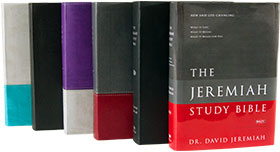 The Jeremiah Study Bible - Learn More
