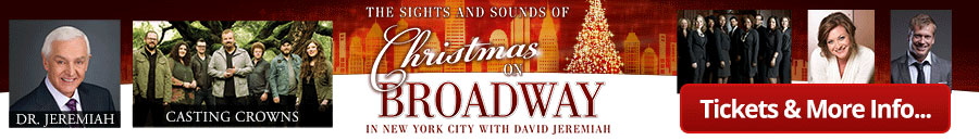Christmas on Broadway in New York City with David Jeremiah