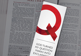 God Turned My Question Marks into Exclamation Points Bookmark