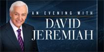 An Evening With David Jeremiah