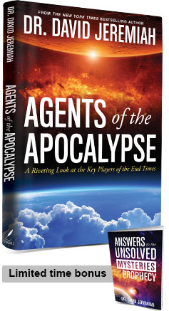 Agents of the Apocalypse PLUS Answers to the Unsolved Mysteries of Prophecy