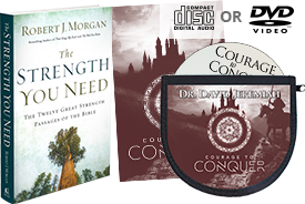 Courage to Conquer CD or DVD set and The Strength You Need
