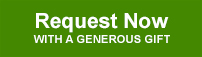 Request Now with a generous gift