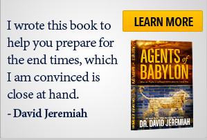 'I wrote this book to help you prepare for the end times, which I am convinced is close at hand.' -David Jeremiah, Learn More