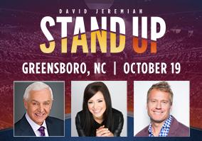 Stand up - Greensboro - Dr. David Jeremiah