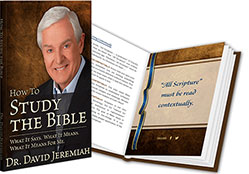How to Study the Bible, by David Jeremiah