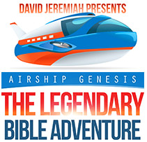 David Jeremiah Presents Airship Genesis The Legendary Bible Adventure