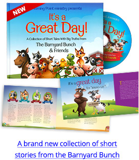 It's A Great Day; A brand new collection of short stories from the Barnyard Bunch