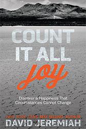 Count it All Joy - Dr. David Jeremiah