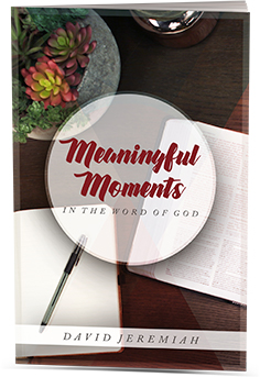 Meaningful Moments In the Word of God