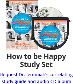 How to be Happy Study Set - Request Dr. Jeremiah's correlating study guide and audio CD album