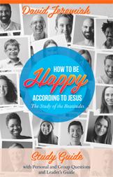 How to be Happy According to Jesus