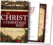 The Christ of Christmas Past - Free Download