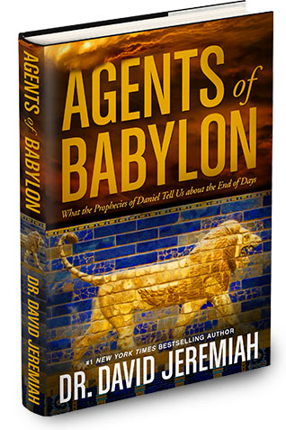 Agents of Babylon, by Dr. David Jeremiah