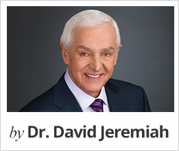 by Dr. David Jeremiah
