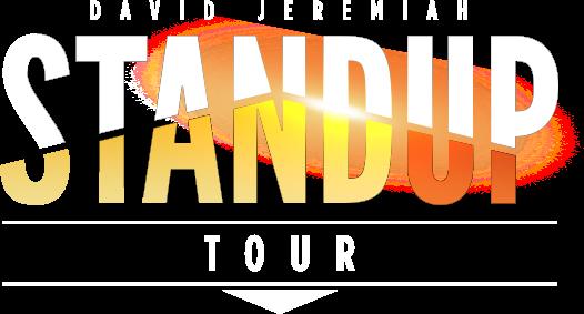 David Jeremiah: STANDUP TOUR