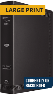 The Jeremiah Study Bible Large Print Black Leather Luxe