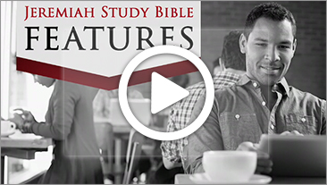 Jeremiah Study Bible Features
