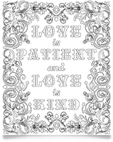'Love is Patient' Coloring Page!
