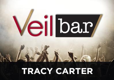 Advertisement for Live Entertainment in the Veil Bar featuring Tracy Carter