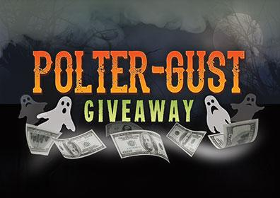 Advertisement for Polter-Gust Giveaway at Eldorado Scioto Downs