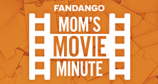 Mom's Movie Minute