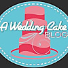 A Wedding Cake Blog