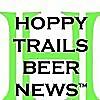 Hoppy Trails Beer News