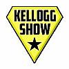 Kellogg Show