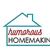 Humorous Homemaking