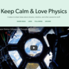 Keep Calm & Love Physics