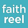 Faithreel.com