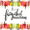 Fairy Dust Teaching