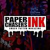 Paperchasers Ink| Urban Tattoo Magazine