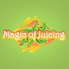 Magic of Juicing