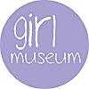 Girl Museum