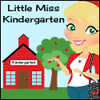 Little Miss Kindergarten - Lessons from the Little Red Schoolhouse!
