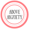 Above Anxiety