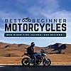 Best Beginner Motorcycles
